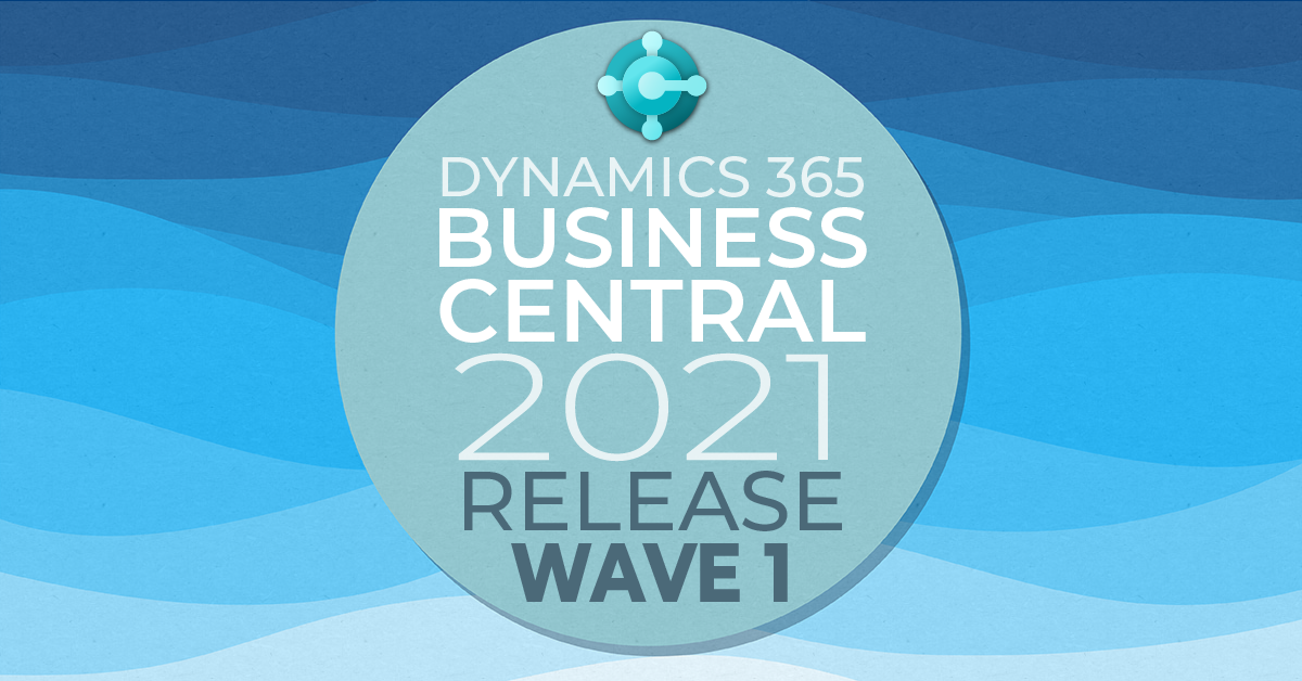 Dynamics 365 Business Central 2021 Release Wave 1